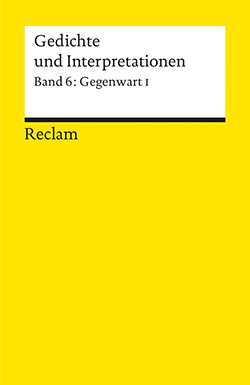 Gedichte Und Interpretationen Band 6 Gegenwart I Reclam