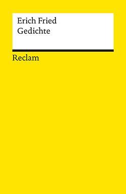 Fried Erich Gedichte Reclam Verlag