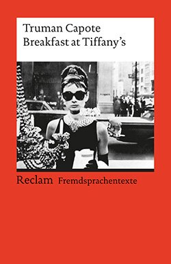 Capote, Truman: Breakfast at Tiffany's
