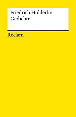 Hölderlin Friedrich Gedichte Reclam Verlag