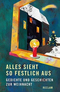 Alles Sieht So Festlich Aus Reclam Verlag