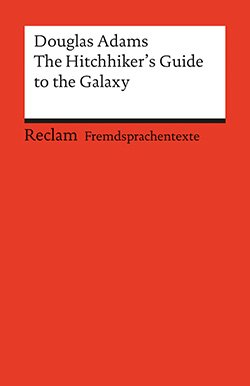 Adams, Douglas: The Hitchhiker's Guide to the Galaxy