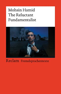 Hamid, Mohsin: The Reluctant Fundamentalist