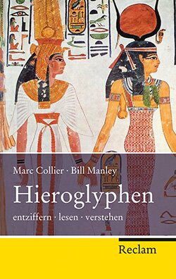Collier, Marc; Manley, Bill: Hieroglyphen