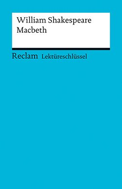 Williams, Andrew: Lektüreschlüssel William Shakespeare: Macbeth (EPUB)