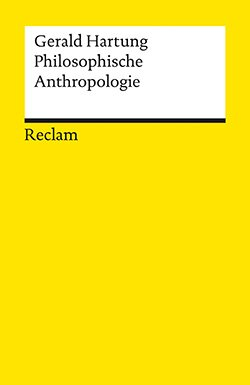 Hartung, Gerald: Philosophische Anthropologie (EPUB)