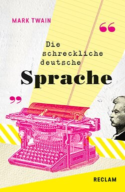 Twain, Mark: The Awful German Language / Die schreckliche deutsche Sprache (EPUB)