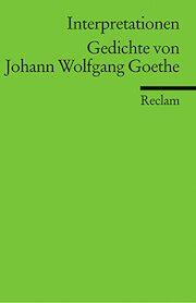 Goethe Johann Wolfgang Gedichte Reclam Verlag